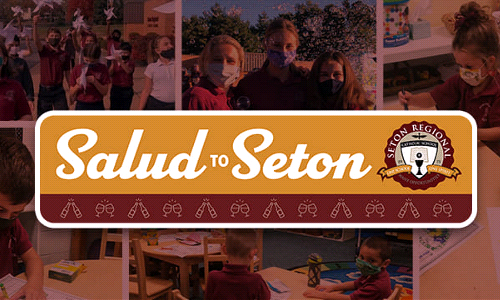 """Salud to Seton"" Virtual School Fundraiser-Register Now via TEXT"
